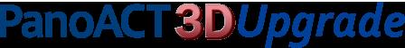 PanoACT 3D Upgrade